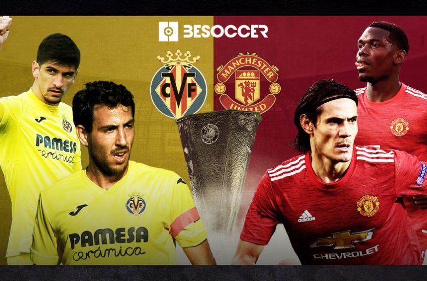 Villarreal v Man Utd in 2020-21 Europa League Final.